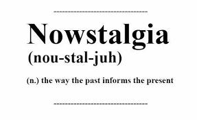 now-stalgia